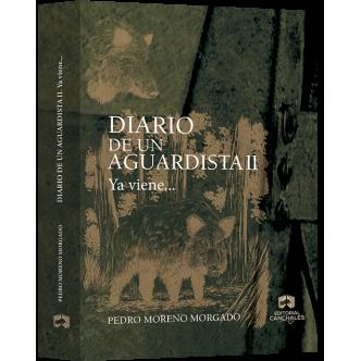 Diario de un Aguardista II