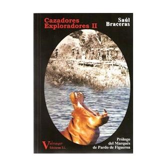 Cazadores y Exploradores II