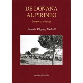 De Doñana al Pirineo